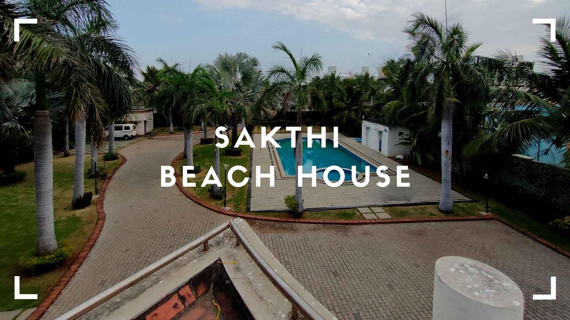 sakthi beach house